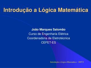 Introdu��o a L�gica Matem�tica