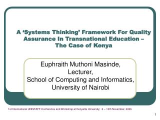 Euphraith Muthoni Masinde, Lecturer,  School of Computing and Informatics, University of Nairobi