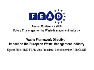 Annual Conference 2008 Future Challenges for the Waste Management Industry