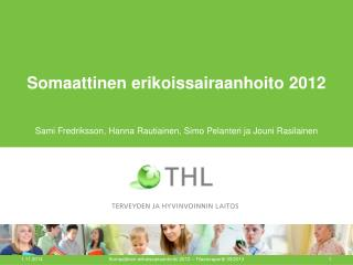Somaattinen erikoissairaanhoito 2012