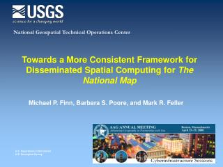 Towards a More Consistent Framework for Disseminated Spatial Computing for  The National Map