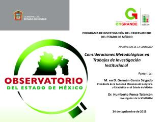 PROGRAMA DE INVESTIGACIÓN DEL OBSERVATORIO DEL ESTADO DE MÉXICO APORTACION DE LA SOMEGEM