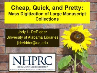 Cheap, Quick, and Pretty: Mass Digitization of Large Manuscript Collections
