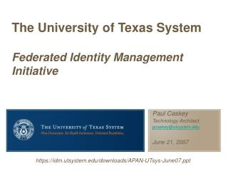 The University of Texas System Federated Identity Management Initiative