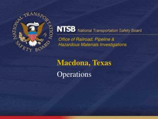 Macdona, Texas Operations