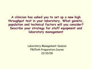 Laboratory Management Session  FRCPath Preparation Course  22/10/09