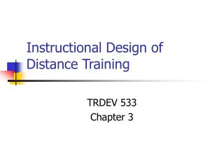 Instructional Design of Distance Training