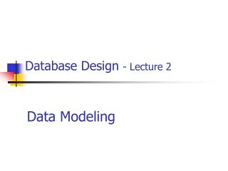 Database Design - Lecture 2