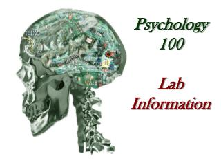 Psychology 100 Lab Information