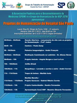 Grupo de Trabalho de Humanização do HSP/UNIFESP
