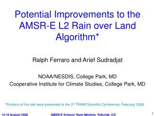 Potential Improvements to the AMSR-E L2 Rain over Land Algorithm*