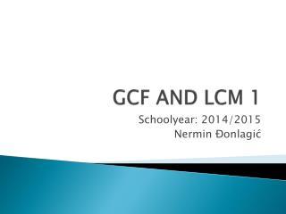 GCF AND LCM 1