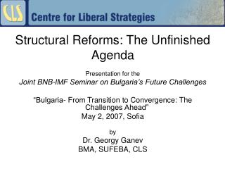 Structural Reforms: The Unfinished Agenda