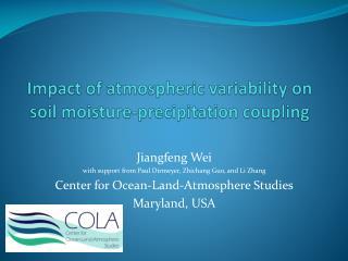 Impact of atmospheric variability on soil moisture-precipitation coupling