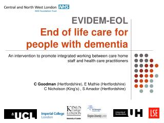 EVIDEM-EOL End of life care for people with dementia