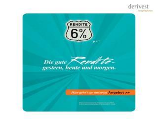 Die  Derivest  GmbH als professioneller Investor übernimmt die