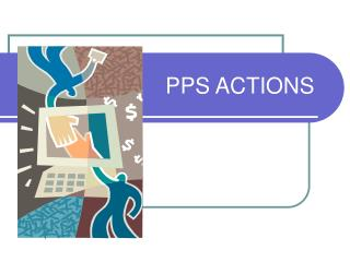 PPS ACTIONS