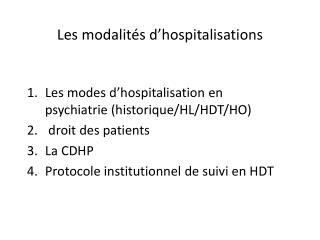 Les modalités d'hospitalisations