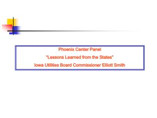 """Phoenix Center Panel """"Lessons Learned from the States"""""""
