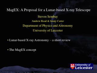 MagEX: A Proposal for a Lunar-based X-ray Telescope