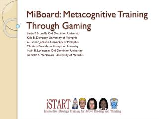 MiBoard:  Metacognitive  Training Through  Gaming