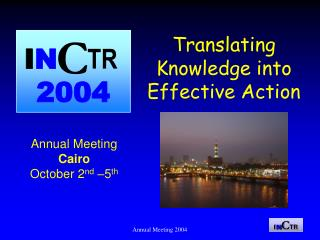 Translating Knowledge into Effective Action