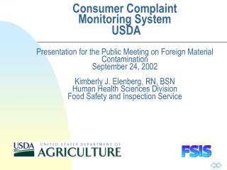 Consumer Complaint Monitoring System  USDA   Presentation for the Public Meeting on Foreign Material Contamination Septe