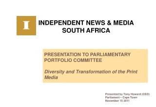INDEPENDENT NEWS & MEDIA SOUTH AFRICA