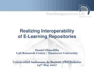 Realizing Interoperability of E-Learning Repositories