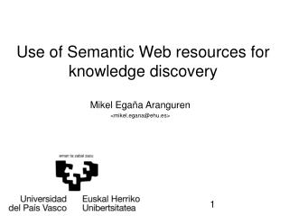 Use of Semantic Web resources for knowledge discovery
