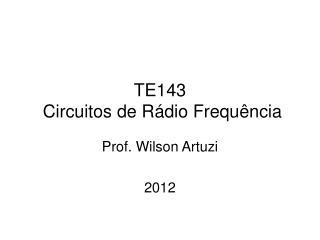 TE143  Circuitos de R�dio Frequ�ncia