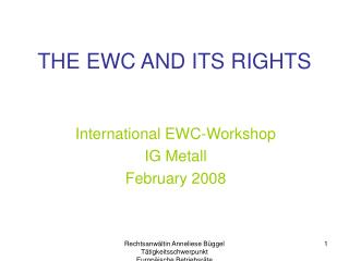 THE EWC AND ITS RIGHTS