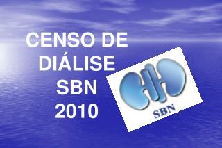 CENSO DE  DIÁLISE  SBN 2010
