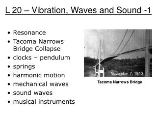 L 20 – Vibration, Waves and Sound -1