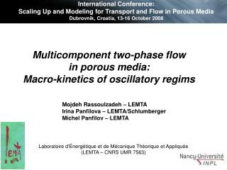 Multicomponent two-phase flow  in porous media:  Macro - kinetics of oscillatory  regims