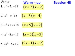 Warm � up 		Session 48