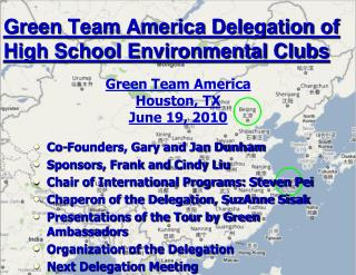 Green Team America Delegation of High School Environmental Clubs