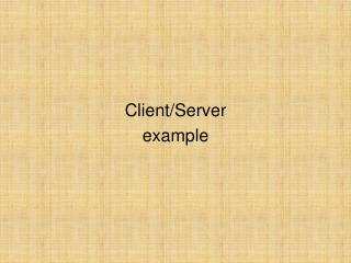 Client/Server example