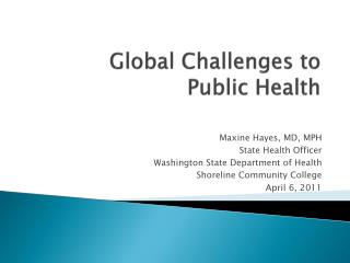 Global Challenges to  Public Health