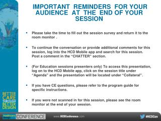 IMPORTANT  REMINDERS  FOR YOUR AUDIENCE  AT  THE  END OF YOUR SESSION