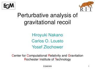 Perturbative analysis of gravitational recoil
