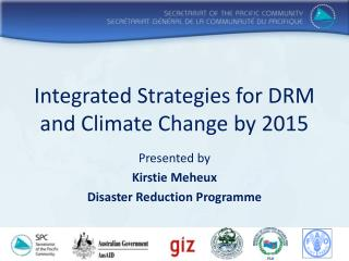 Integrated Strategies for DRM and Climate Change by 2015