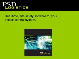 Real-time, site safety software for your  access control system.