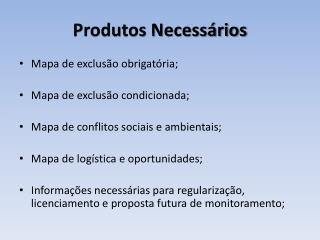 Produtos Necessários
