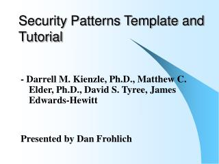 Security Patterns Template and Tutorial