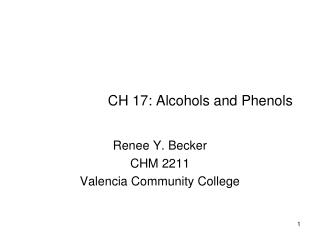 CH 17: Alcohols and Phenols