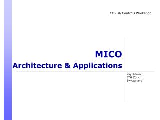 MICO Architecture & Applications