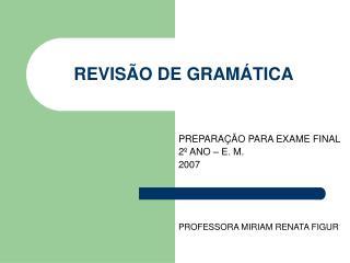 REVISÃO DE GRAMÁTICA
