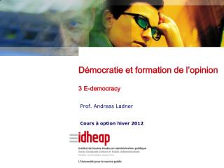 Prof. Andreas Ladner Cours � option hiver 2012