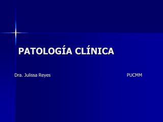 Patolog�a Cl�nica